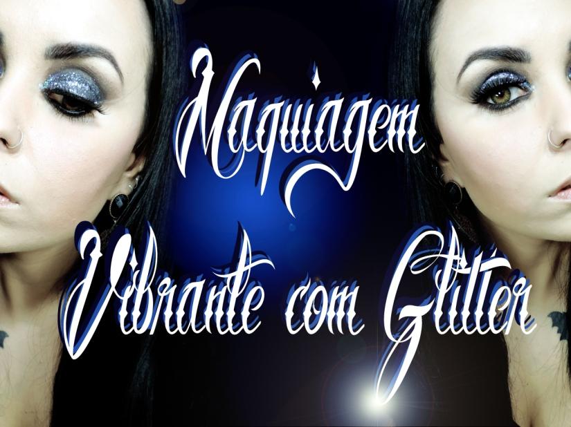 maquiagem vibrante, maquiagem de balada, maquiagem com glitter, olho esfumado, maquiagem de balada com glitter