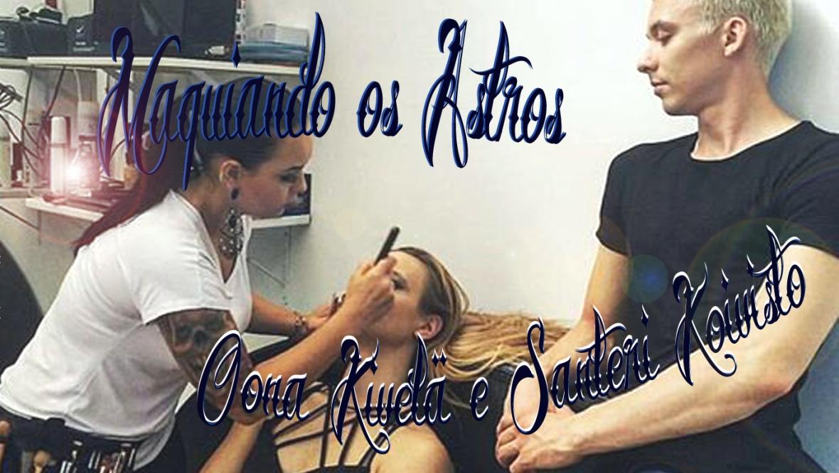 Oona Kivelä e Santeri Koivisto, Oona Kivelä, Santeri Koivisto, vlog, vlog maquiadora, dia de maquiadora